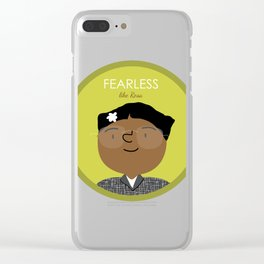 Fearless like Rosa Parks Clear iPhone Case