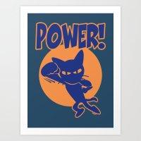 power Art Prints featuring Power! by BATKEI