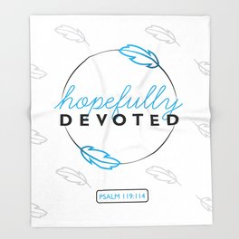 Hopefully Devoted Throw Blanket