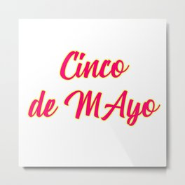 Cinco De Mayo Festival Design Metal Print