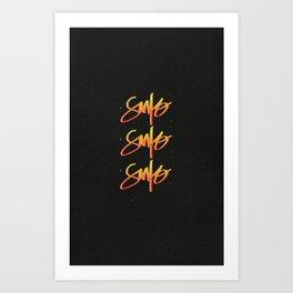 Santo Santo Santo Art Print