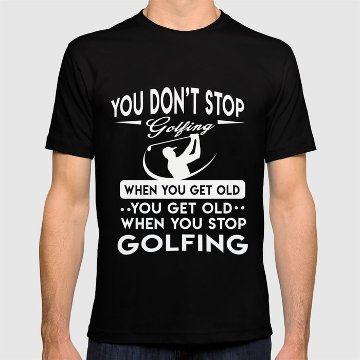 Perfect Golf Design. Gift Ideas For Dad/Grandpa T-shirt by ip-society6-dan16