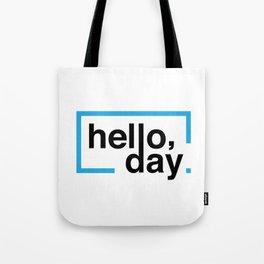 Hello Day Tote Bag