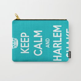 Keep Calm & Harlem Shake. Carry-All Pouch