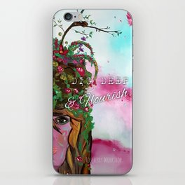 Dig Deep and Flourish (with font) iPhone Skin