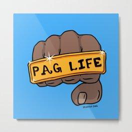 Pag Life Metal Print