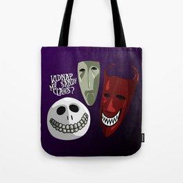 Kidnap Mr Sandy Claws? Tote Bag