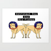 Astronaut Dog and His Fishes  Art Print
