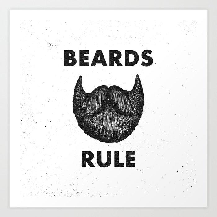 Beards Rule Art Print by zachterrell | Society6
