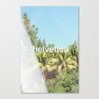 helvetica Canvas Prints featuring Helvetica by Michelle Auerbach