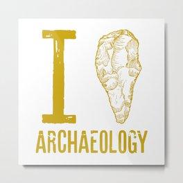 I love archaeology Metal Print