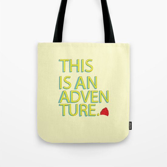 This Is An Adventure Tote Bag
