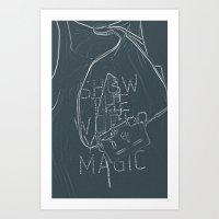 Show The World Your Magic - I Art Print