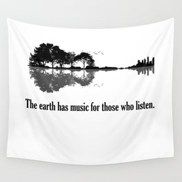 The Earth Has Music For Those Who Listen Guitar Wall Tapestry