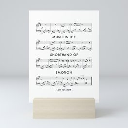 Music Is the Shorthand of Emotion. -Leo Tolstoy Quote Mini Art Print