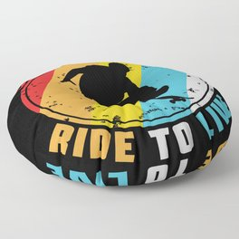 Live To Ride Ride To Live Floor Pillow