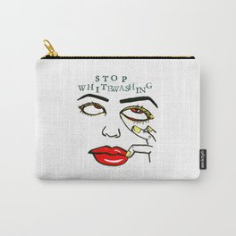 Stop Whitewashing Carry-All Pouch