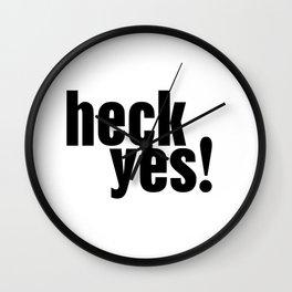 Heck yes Wall Clock