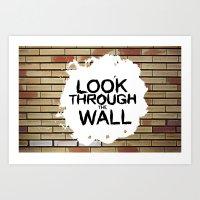 Look through the wall Art Print