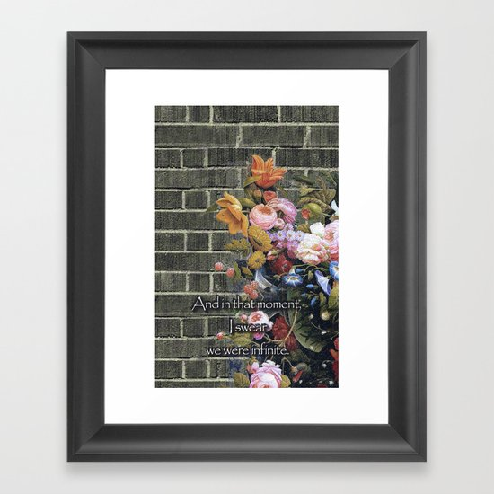 """""""And in that moment, I swear we were infinite."""" (The Perks of Being a Wallflower) Framed Art Print"""
