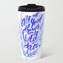 All Good Things Travel Mug