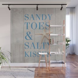 Sandy Toes and Salty Kisses Wall Mural