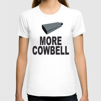 snl T-shirts featuring SNL More Cowbell by jekonu