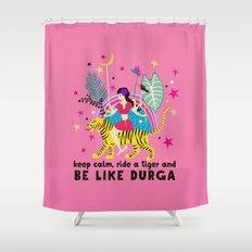 Be like Durga Shower Curtain