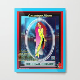 Countess Khan...poster two Metal Print