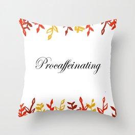 Procaffeinating Throw Pillow