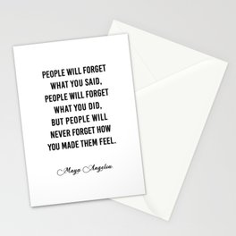 People will never forget what you said Stationery Cards