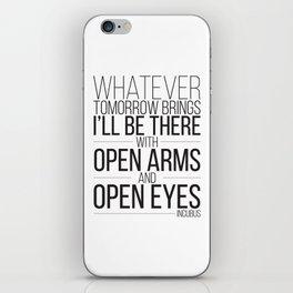 Whatever Tomorrow Brings iPhone Skin