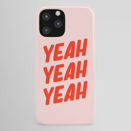 Yeah Yeah Yeah iPhone Case