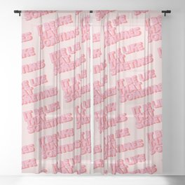 """It be like that sometimes"" Pink Sheer Curtain"