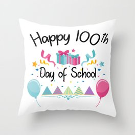 Happy 100 Days Of School For Teachers And Students Throw Pillow
