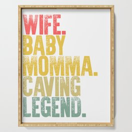 Best Mother Women Funny Gift T Shirt Wife Baby Momma Caving Legend Serving Tray