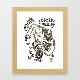 Rough day at the office Framed Art Print