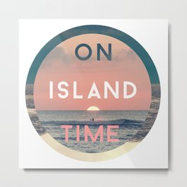 On Island Time Metal Print