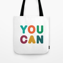 You Can Tote Bag