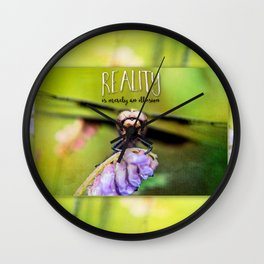 Reality is Merely an Illusion Dragonfly Man Wall Clock