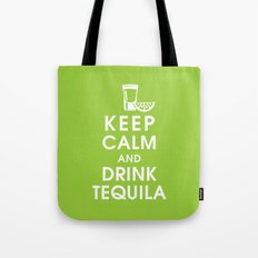 Keep Calm and Drink Tequilla Tote Bag