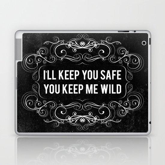 KEEP YOU WILD Laptop & iPad Skin