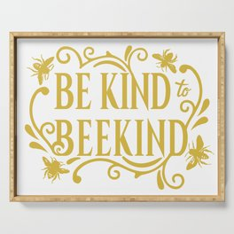 Be Kind to Beekind - Save the Bees Serving Tray