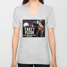 Tasty Flesh: Delicious Strippers. Hungry Zombies. You Do The Math. Unisex V-Neck