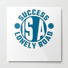 Success Entrepreneur Entrepreneur Saying Gift Metal Print