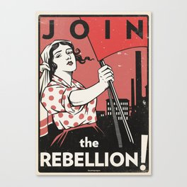Join The Rebellion! Canvas Print
