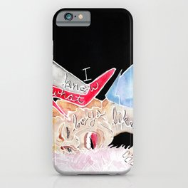 I Know What Boys Like... iPhone Case