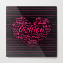 Fashion Word Art in Bright Pink in Heart shape Metal Print