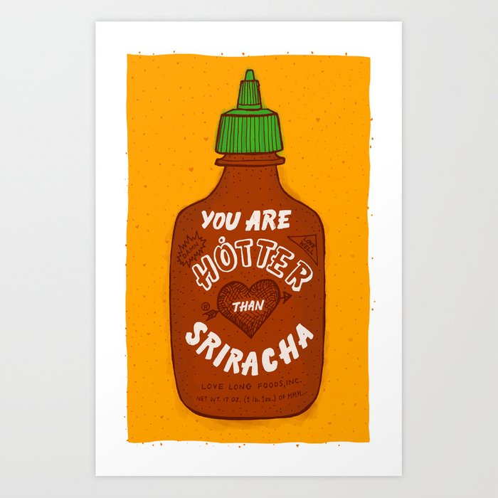 Sriracha Valentine Art Print