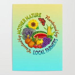 Mother Nature Local Farmer Poster